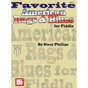 Mel Bay Presents Favorite American Rags & Blues for Fiddle (Paperback)