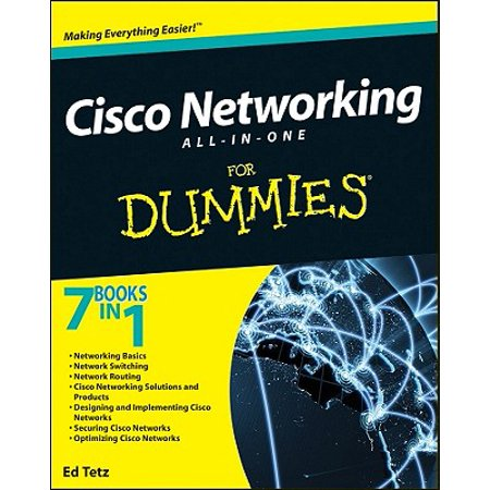 Cisco Networking All-In-One for Dummies (Best Cisco Certification To Get)