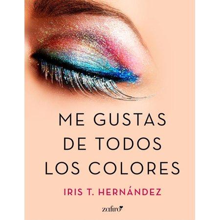 Me gustas de todos los colores - eBook (Todos Los Disfraces De Halloween)