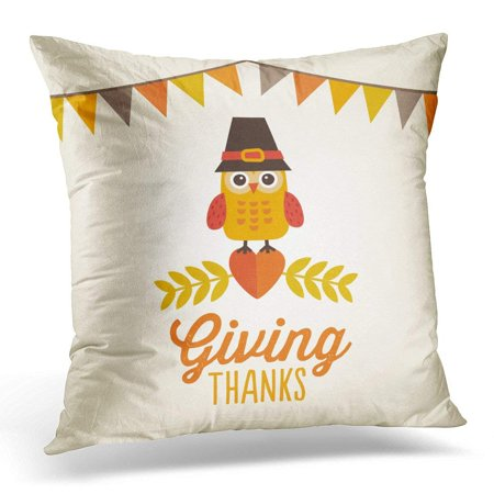 CMFUN Happy Thanksgiving Day with Bunting Flags and Cute Owl in Pilgrim Hat Sitting on Heart Message Reads Pillow Case Pillow Cover 18x18 inch