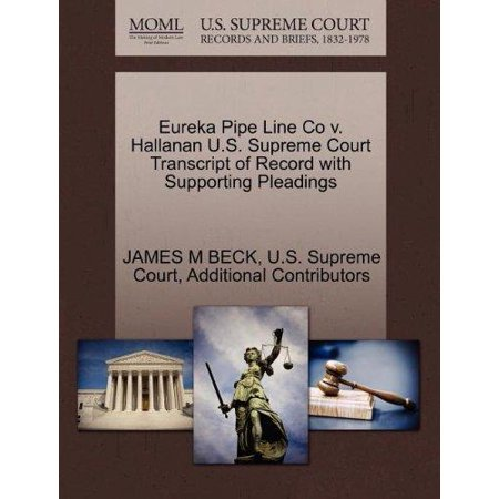 Eureka Pipe Line Co V. Hallanan U.S. Supreme Court Transcript of Record with Supporting Pleadings - image 1 of 1