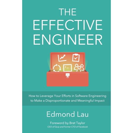 The Effective Engineer  Paperback