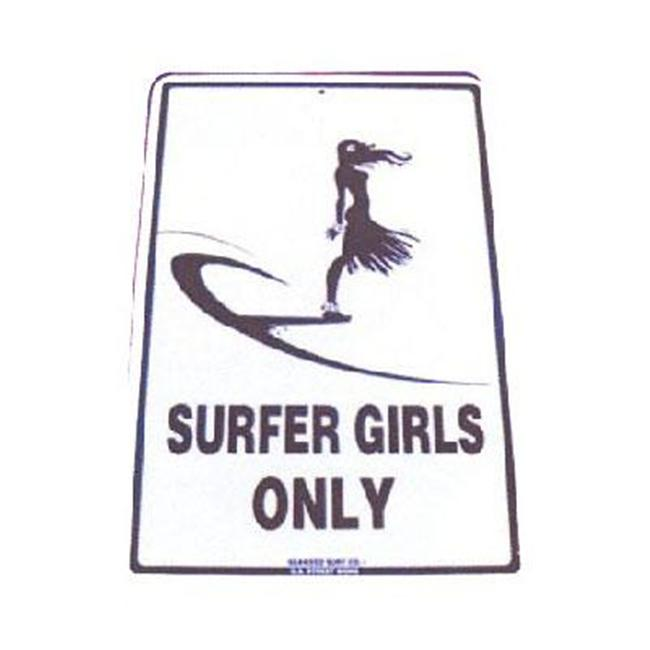 Seaweed Surf Co SF15 12X18 Aluminum Sign Surfer Girls Only