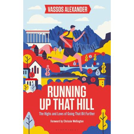 Running Up That Hill - eBook SHORTLISTED FOR THE TELEGRAPH SPORTS HEALTH & FITNESS BOOK OF THE YEAR AWARD 2019RUNNING AWARDS 2019  TOP BOOKRunning Up That Hill is a celebration of endurance running. Of running ridiculous distances  through cities, over mountains and across countries. Distances most people couldn't even imagine. But sports presenter Vassos Alexander is hooked**!**Why else would he run an ultra in Paris, backwards, having missed the start? Why head to Wales for the world's hardest mountain race with a badly sprained ankle? And why follow in some unforgiving, ancient footsteps and attempt the oldest and toughest footrace on earth, the 153-mile Spartathlon?There's joy to be found here. Really there is. Vassos recalls his own assaults on these gruelling races, along with ultra-running legends including Scott Jurek, Jasmin Paris, Kilian Jornet, Mimi Anderson and Dean Karnazes. They all testify to the transformative power of endurance running.It's about the astonishing highs that come from pushing your body to the limit. The confidence and peace when you challenge yourself and succeed. All told, this is a cracking tale of what keeps ultra-distance runners running, mile after mile after mile.