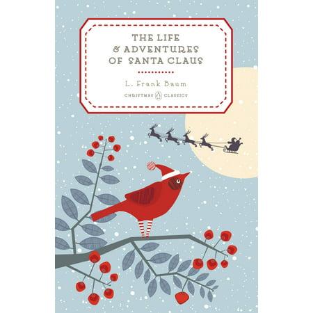 Kincaid Classics Santa (The Life and Adventures of Santa Claus )