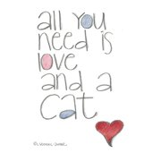 LPG Greetings Life Lines All You Need Is Love  .Cat by Lori Voskuil-Dutter Textual Art Plaque