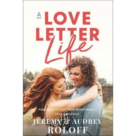A LOVE LETTER LIFE (A Long Love Letter Margaret Ruth Baker)