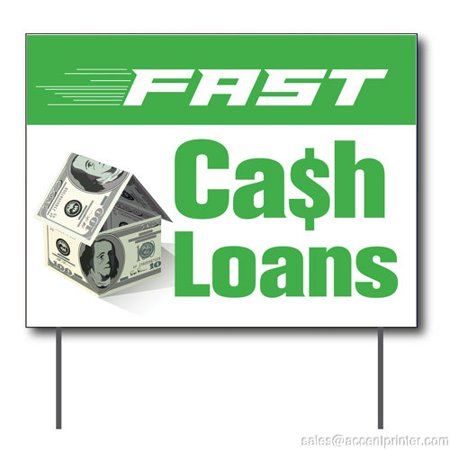 Fast Cash Loans Curbside Sign  24 W X 18 H  Full Color Double Sided