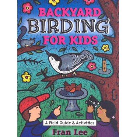 Backyard Birding for Kids (Paperback) - Halloween Frans