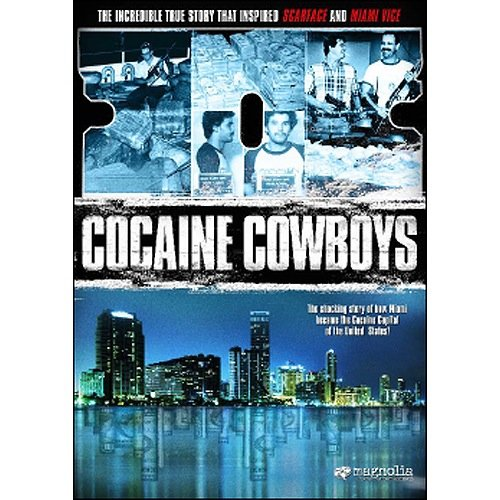 Cocaine Cowboys by MAGNOLIA PICTURES