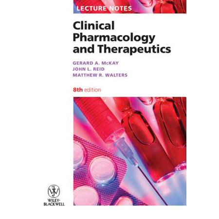 Lecture Notes: Clinical Pharmacology and Therapeutics - (Clinical Pharmacology And Therapeutics Impact Factor 2015)