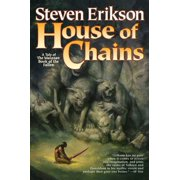 House of Chains : Book Four of The Malazan Book of the Fallen