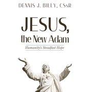 Jesus, the New Adam (Hardcover)