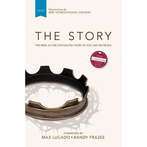 The Story: The Bible as One Continuing Story of God and His People: Selections from the New International Version