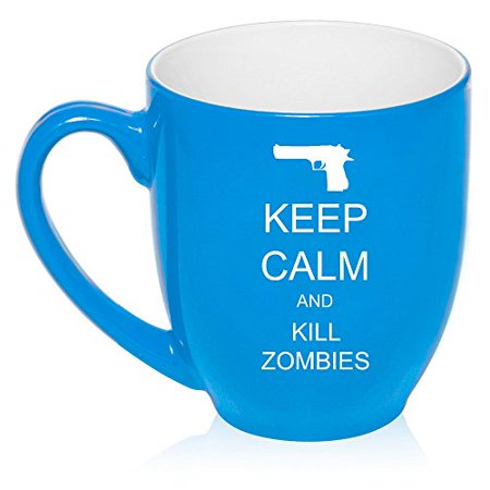 16 oz Large Bistro Mug Ceramic Coffee Tea Glass Cup Keep Calm and Kill Zombies (Light Blue)
