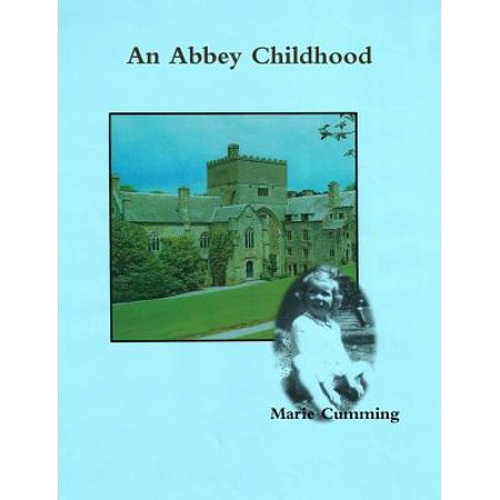 An Abbey Childhood by