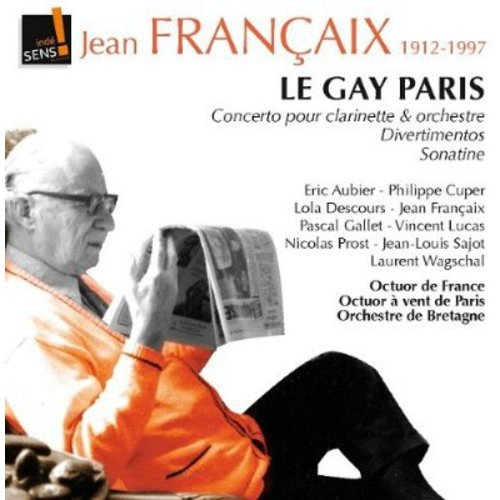 Le Gai Paris: Concerto For Clarinet & Orchestra