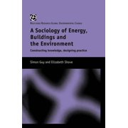 The Sociology of Energy, Buildings and the Environment - eBook