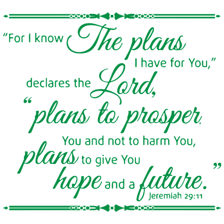 Jeremiah 29:11 For I know the plans I have… Vinyl Decal Sticker Quote - Small -