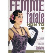 Femme Fatale How To: Step-By-Step Makeup, Hair, And Accessories (Widescreen) by