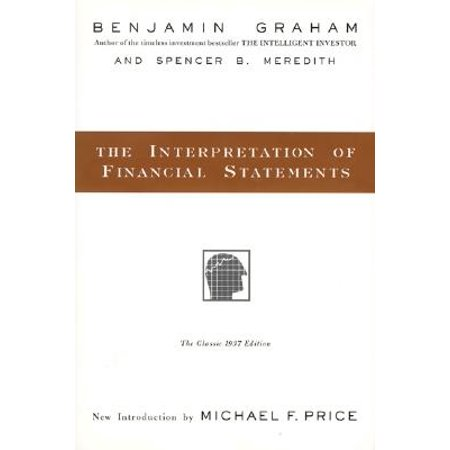 The Interpretation of Financial Statements : The Classic 1937
