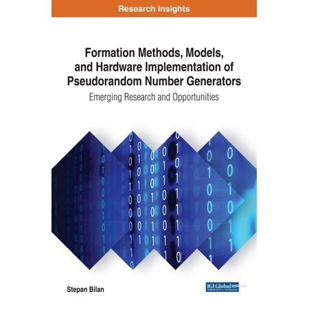 Formation Methods, Models, and Hardware Implementation of Pseudorandom Number Generators -