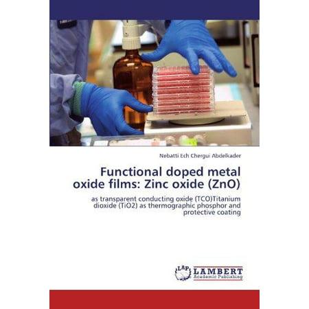 Functional Doped Metal Oxide Films