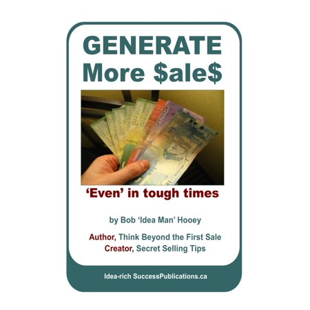 Generate More Sales, 'Even' in tough times -