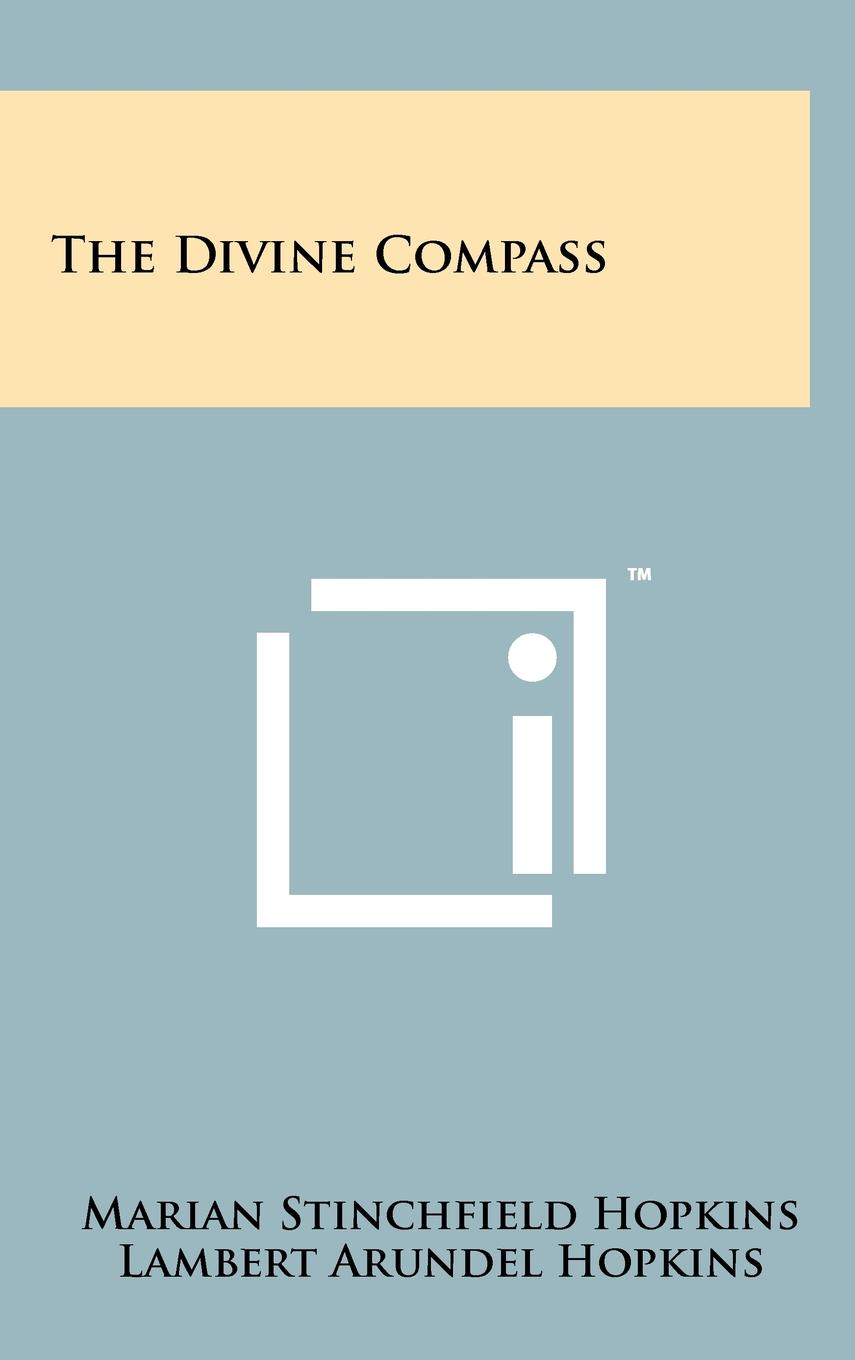 The Divine Compass (Hardcover) by Literary Licensing, LLC