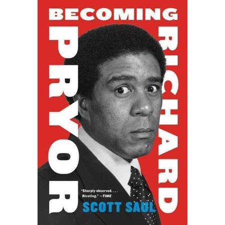 Becoming Richard Pryor by