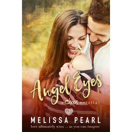 Angel Eyes (A Chaos Novella) - eBook (Chaos In The Cbd 78 To Stanley Bay)