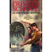 Private School #5, The Enemy Within