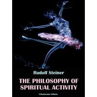 The Philosophy of Spiritual Activity - eBook