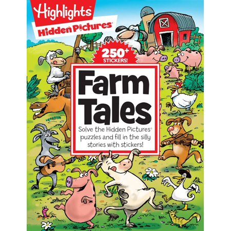 Farm Tales : Solve the Hidden Pictures® puzzles and fill in the silly stories with stickers!