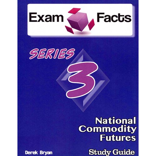 Exam Facts Series 3 National Commodity Futures
