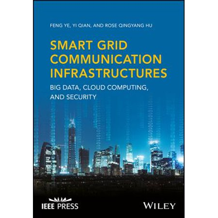 Smart Grid Communication Infrastructures : Big Data, Cloud Computing, and Security