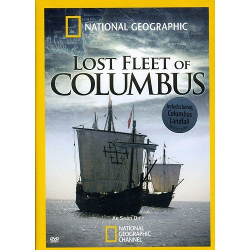 National Geographic: Lost Fleet Of Columbus (Widescreen)