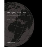 The Eighty Years' Crisis : International Relations 1919-1999