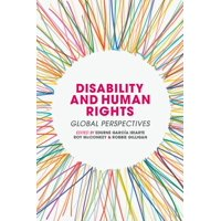 Disability and Human Rights: Global Perspectives (Paperback)