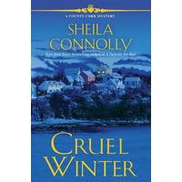Cruel Winter : A Cork County Mystery