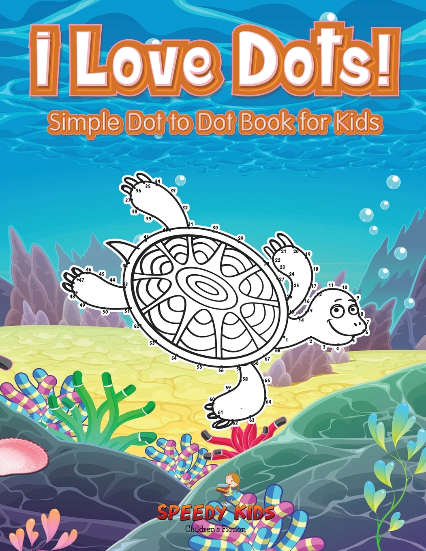 I Love Dots! Simple Dot to Dot Book for Kids - Walmart.com