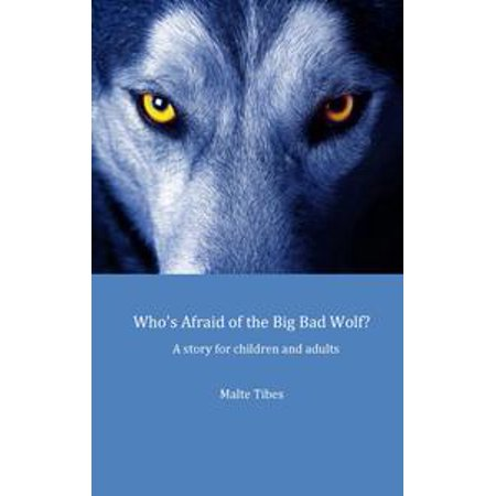 Who's Afraid of the Big Bad Wolf? - eBook