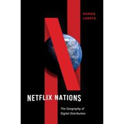 Netflix Nations : The Geography of Digital Distribution