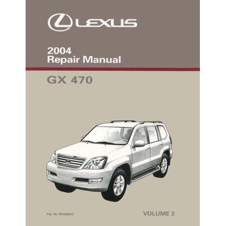 Bishko OEM Repair Maintenance Shop Manual Bound for Lexus Gx 470 Volume 2 Of 2 2004 -  Bishko Autobooks, 15615U2