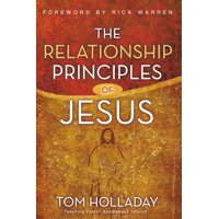 The Relationship Principles of Jesus (Paperback)