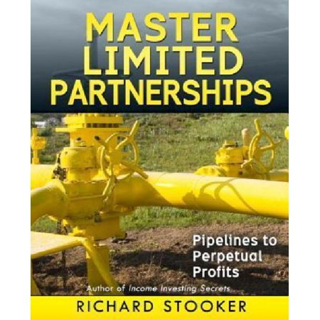 Master Limited Partnerships  High Yield  Ever Growing Oil Stocks Income Investments For A Secure  Worry Free And Comfortable Retirement