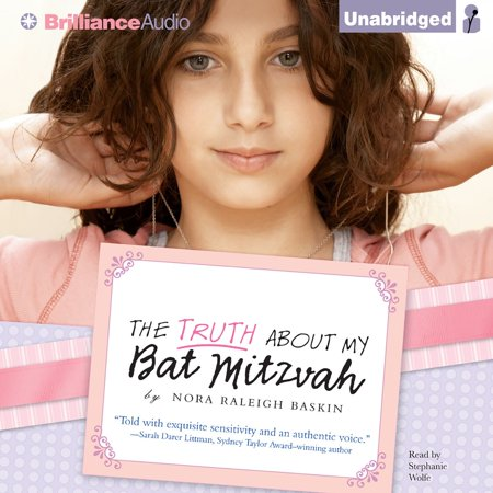 Truth About My Bat Mitzvah, The - Audiobook - Best Bat Mitzvah Themes