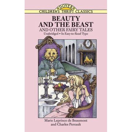 Beauty and the Beast : And Other Fairy Tales (Beauty And The Beast Madame Leprince De Beaumont)