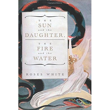 The Sun And The Daughter  The Fire And The Water