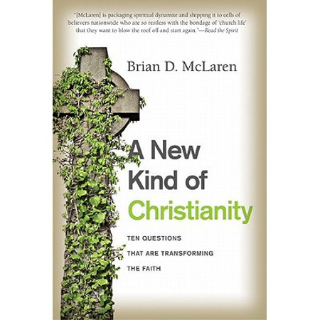 A New Kind of Christianity : Ten Questions That Are Transforming the